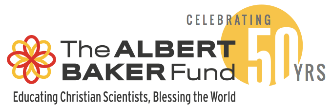 The Albert Baker Fund - Educating Christian Scientists, Blessing the World
