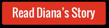 Read Diana's Story